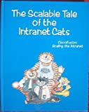 img - for The Scalable Tale of the Intranet Cats: CiscoFusion Scaling the Intranet book / textbook / text book