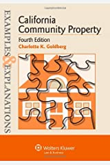 Examples & Explanations: California Community Property, Fourth Edition Paperback