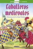 img - for Caballeros medievales book / textbook / text book