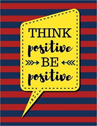Think Positive Be Positive: Firebrick Red Stripes - 100 Pages - Blank Page Lined Journal Notebook (Inspirational Notebooks)