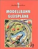 Modellplan - Gleispläne (AMP - Alba Modellbahn-Praxis)