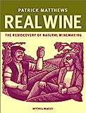 Real Wine, Patrick Matthews, 1840002573