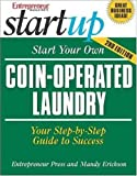 Start Your Own Coin-Operated Laundry: 1st (First) Edition