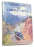 img - for Short Line to Cripple Creek, Colorado Rail Annual No. 16 by Tivis E. Wilkins (1983-11-03) book / textbook / text book