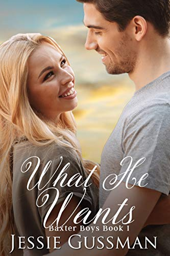 Pdf Religion What He Wants: A Sweet, Second Chance Romance (Baxter Boys Book 1)