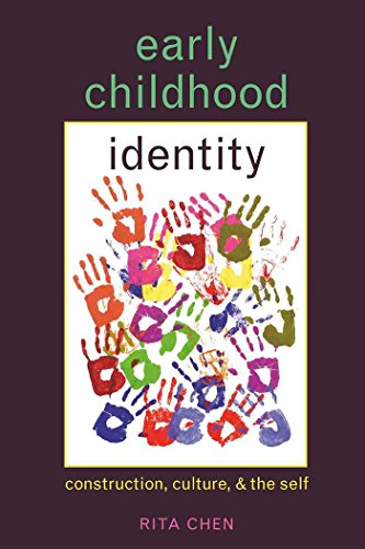 Early Childhood Identity: Construction, Culture, and the Self (Rethinking Childhood)