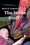 The Write Stuff, Barry Longyear, 0615468187