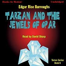 Tarzan and the Jewels of Opar: Tarzan Series, Book 5