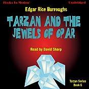 Tarzan and the Jewels of Opar: Tarzan Series, Book 5 | Edgar Rice Burroughs