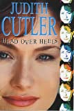 Head over Heels, Judith Cutler, 0727857681