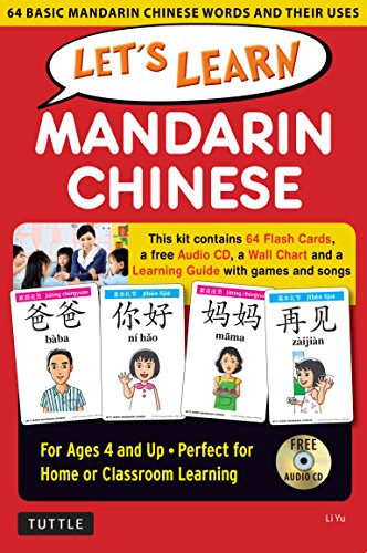 Let's Learn Mandarin Chinese Kit: 64 Basic Mandarin Chinese Words and Their Uses (Flashcards, Audio CD, Games & Songs, Learning Guide and Wall Chart) ()