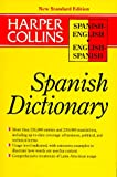 HarperCollins Spanish-English/English-Spanish Dictionary : New Standard Edition, HarperCollins Publishers Ltd. Staff, 0062755145