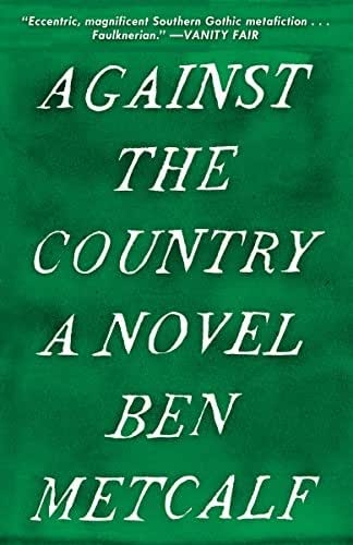 Against the Country: A Novel