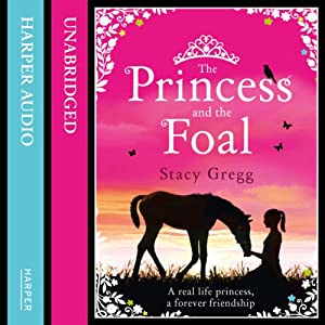 The Princess and the Foal Audiobook