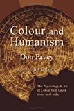Colour and Humanism, Don Pavey, 158112581X