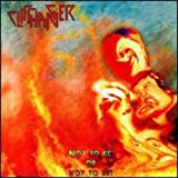 Not to Be Or Not to Be by Cliffhanger (2001-01-01)