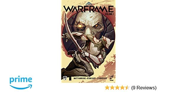 Amazon com: Warframe Volume 1 (9781534305120): Matt Hawkins, Ryan