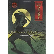 Tales Of Otori 02 Brilliance Of The Moon Scars Of Victory