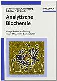 Analytische Biochemie : Eine praktische Einführung in das Messen mit Biomolekülen, Wollenberger, Ulla and Bier, Frank F., 3527301666