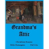 Grandma's Attic (The Legends Collection Book 3)