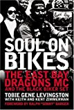 Soul on Bikes, Tobie Gene Levengston, 076031747X