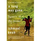 A Long Way Gone: Memoirs of a Boy Soldier by Ishmael Beah (2008-08-05)
