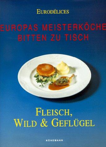 Eurodelices, Fleisch, Wild & Geflügel