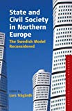 State and Civil Society in Northern Europe, Lars Trägårdh, 1845452321