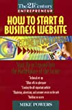 How to Start a Business Website, Mike Powers, 0380797135