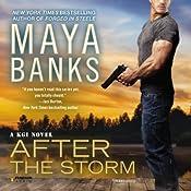 After the Storm: A KGI Novel   Maya Banks
