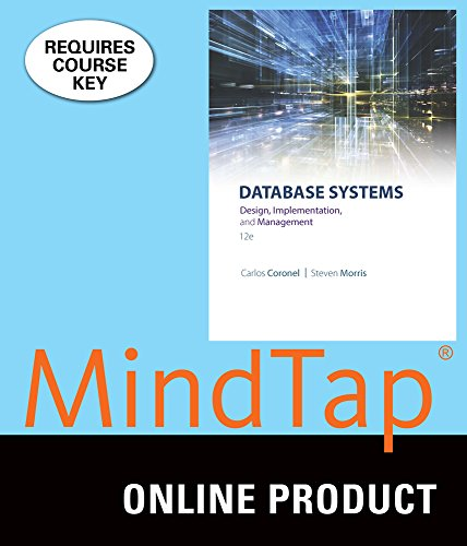 MindTap MIS for Coronel/Morris' Database Systems: Design, Implementation, & Management, 12th Edition by Cengage Learning