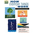 How Everyday Things Work: 60 Descriptions And Activities