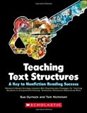 img - for Teaching Text Structures: A Key to Nonfiction Reading Success: Research-Based Strategy Lessons With Reproducible Passages for Teaching Students to ... Textbooks, Reference Materials & More book / textbook / text book