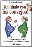 Cuidado con los Consejos!, Carlos E. Garcia, 9707320176