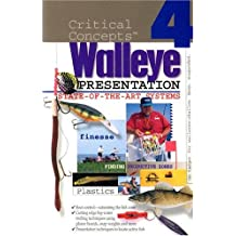 Critical Concepts 4: State-of-the-Art Walleye Presentation