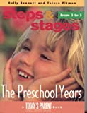 The Pre-School Years, Teresa Pitman and Holly Bennett, 155013972X