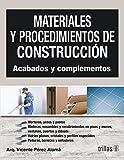 Materiales Y Procedimientos De Construccion Acabados Y Compl
