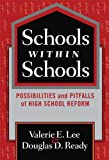 Schools Within Schools, Valerie E. Lee and Douglas D. Ready, 0807747521