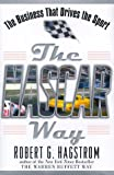 img - for The NASCAR Way: The Business That Drives the Sport book / textbook / text book