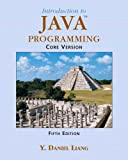 Introduction to Java Programming: Core