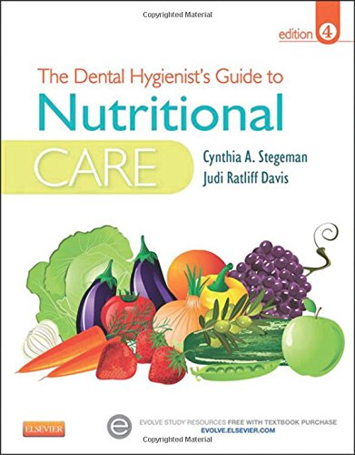 the-dental-hygienists-guide-to-nutritional-care-4e-stegeman-dental-hygienists-guide-to-nutrional-car