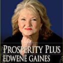 Prosperity Plus Speech by Edwene Gaines Narrated by  uncredited