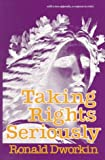 Taking Rights Seriously, Dworkin, Ronald M., 0674867114