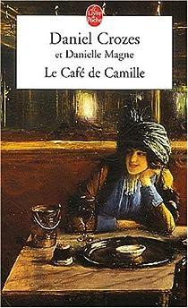 Le Café de Camille par Crozes