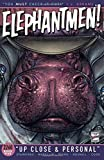 Elephantmen 2260 Book 5: Up Close and Personal