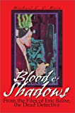 Blood and Shadows, Michael Main, 0595650473