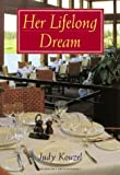 Her Lifelong Dream, Judy Kouzel, 0803496338