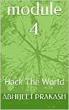 module 4: Hack The World