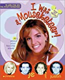 I Was a Mouseketeer!, Kieran Scott and Joe Neumaier, 0786844701