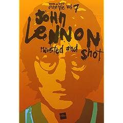 John Lennon : Twisted and shot